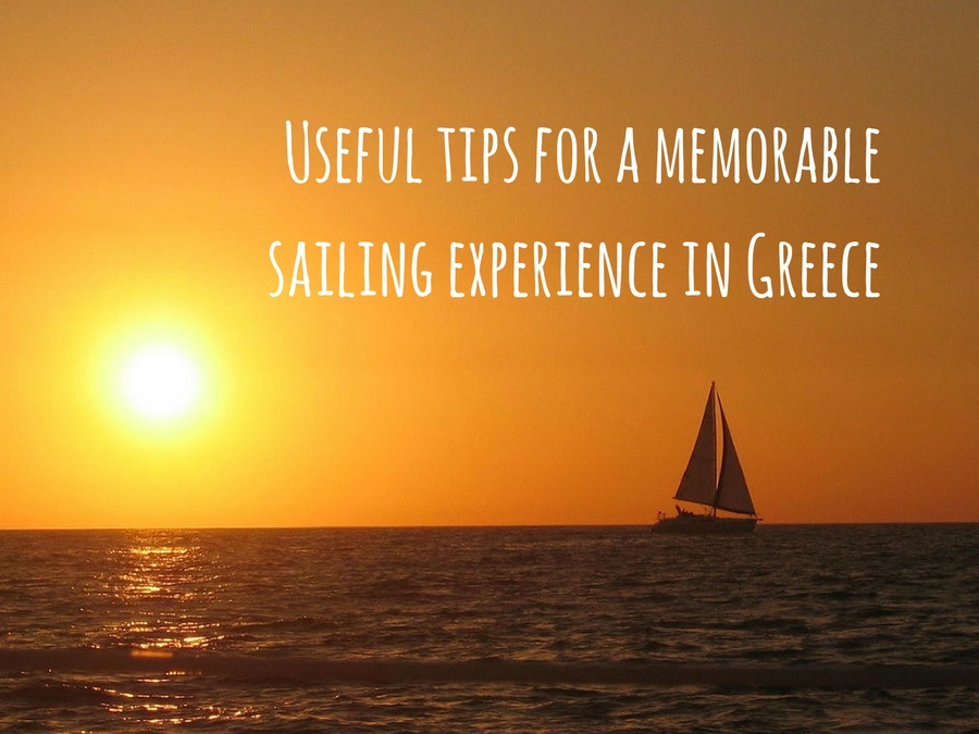 Useful tips for a memorable sailing experience in Greece