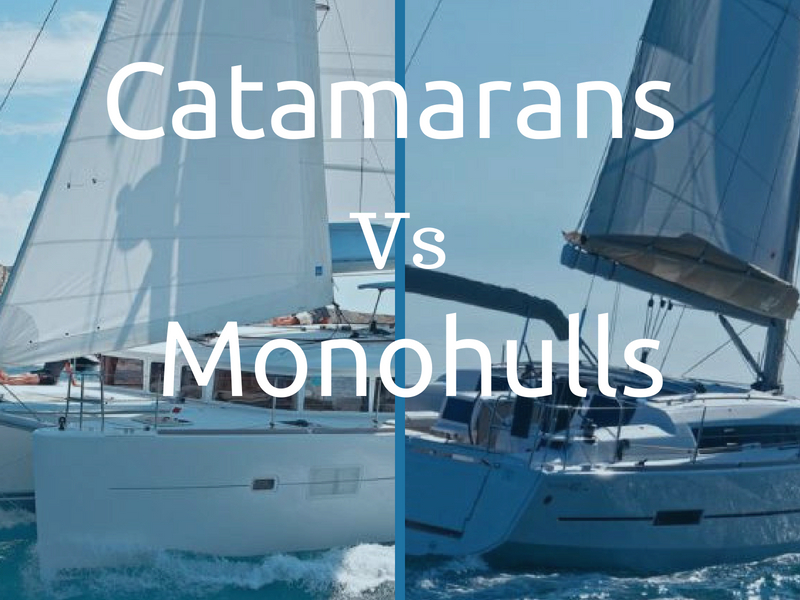 Catamarans vs Monohulls
